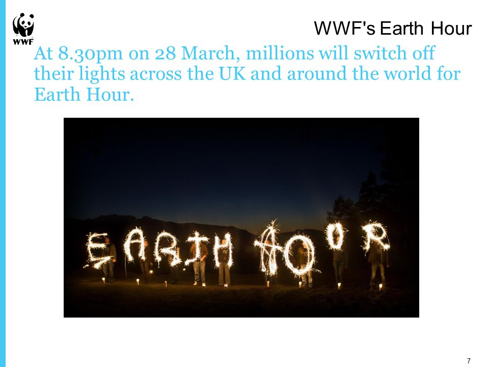 At 8.30pm on 28 March, millions will switch off their lights across the UK and around the world for Earth Hour.