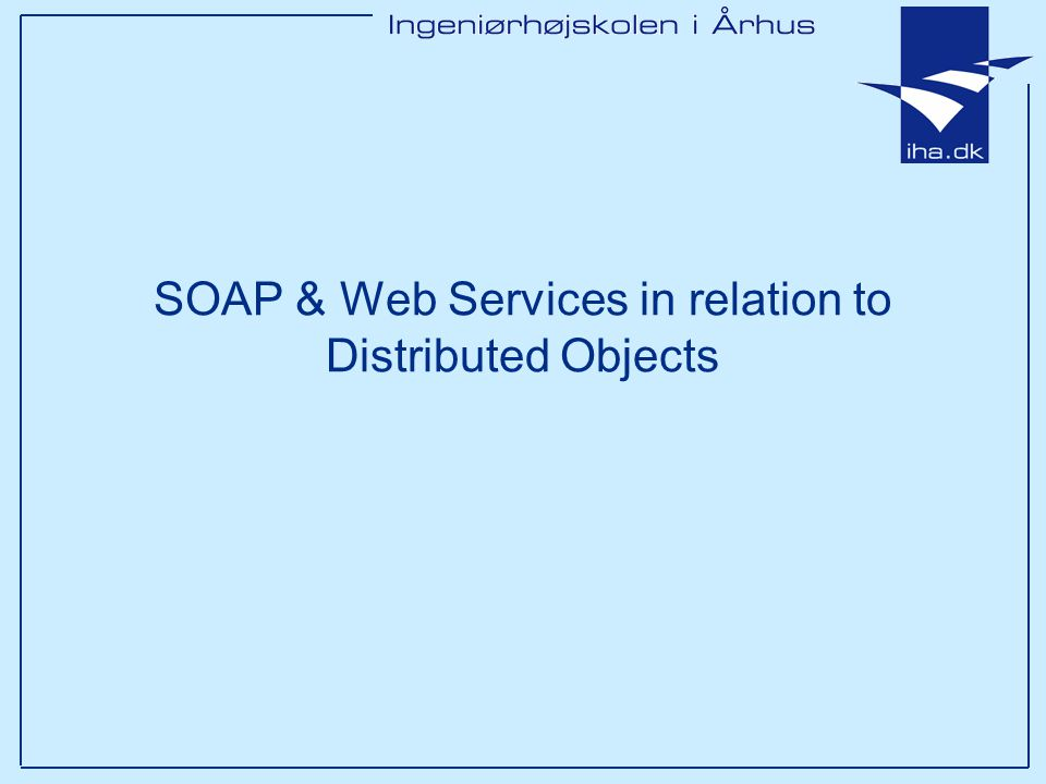 SOAP & Web Services in relation to Distributed Objects