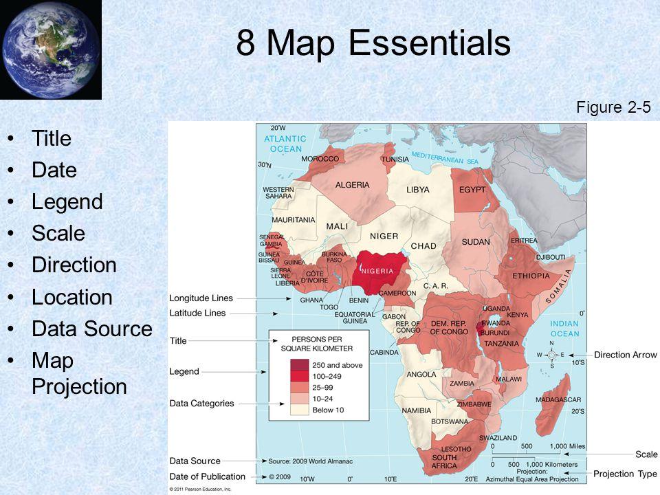 8 Map Essentials Title Date Legend Scale Direction Location Data Source Map Projection Figure 2-5
