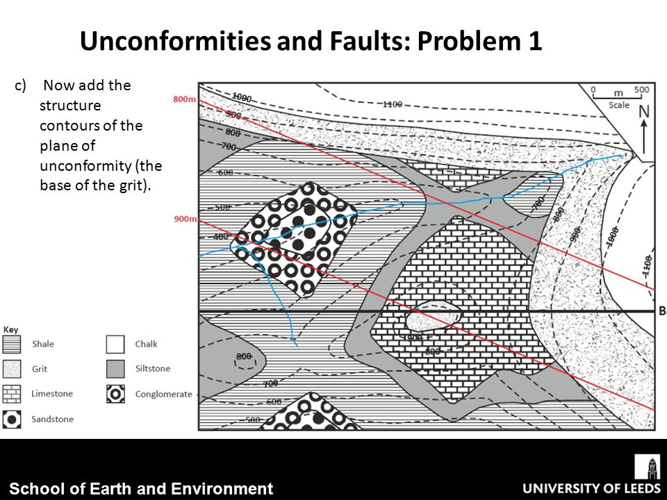 School of Earth and Environment Unconformities and Faults: Problem 1 c) Now add the structure contours of the plane of unconformity (the base of the grit).