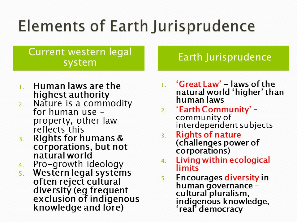 Earth Jurisprudence Current western legal system 1.