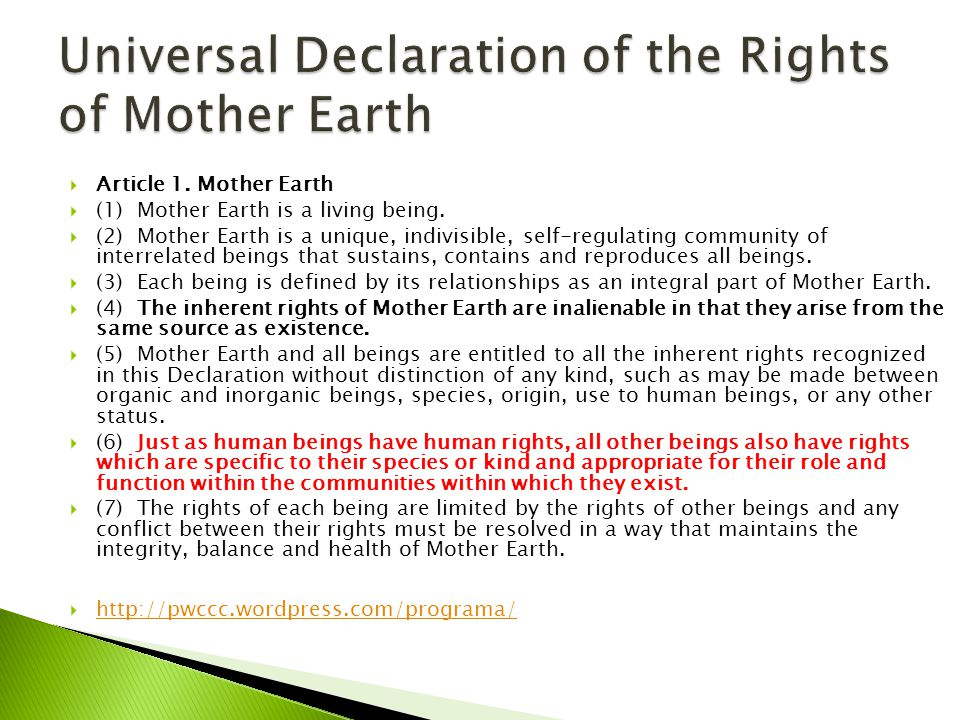  Article 1. Mother Earth  (1) Mother Earth is a living being.