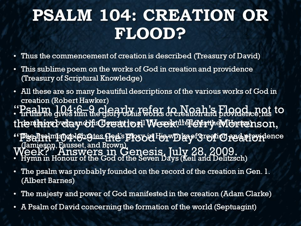 PSALM 104: CREATION OR FLOOD.
