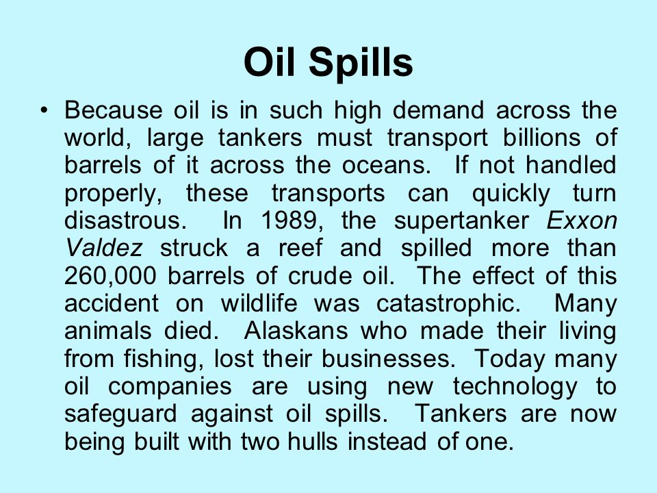 IS THAT A FACT! The world's first major oil spill occurred on March 18, 1967. The tanker Torrey Canyon ran aground off the coast near Cornwall, Englan