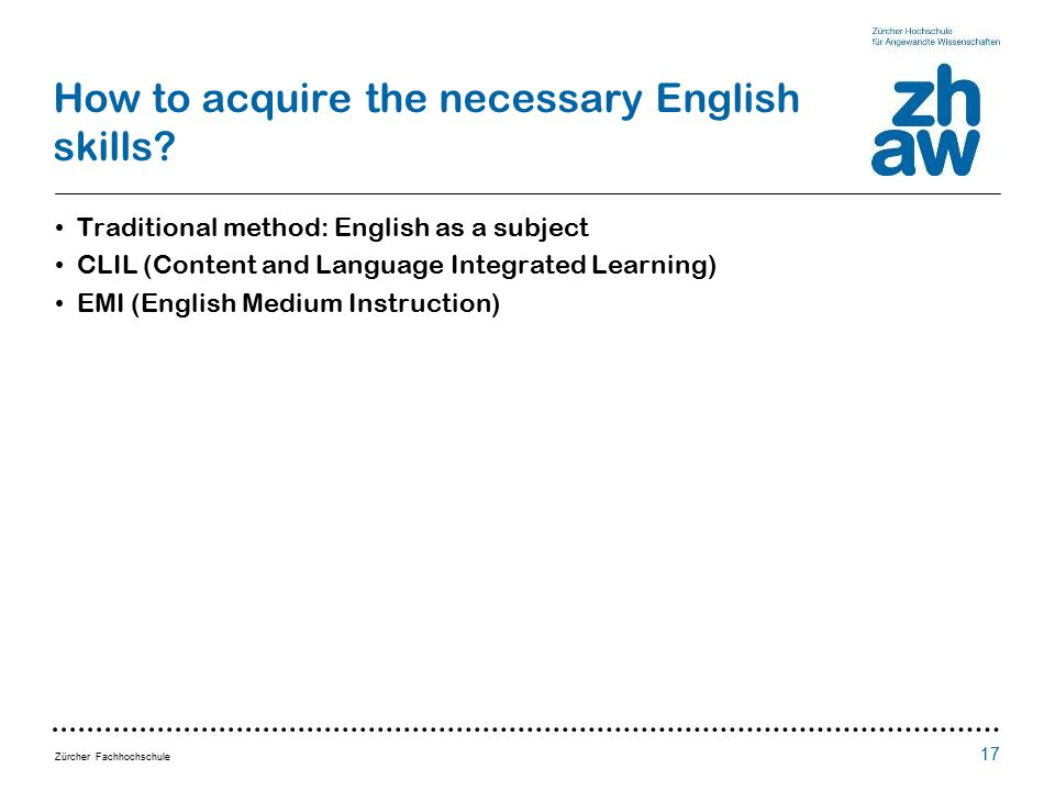 Zürcher Fachhochschule How to acquire the necessary English skills.