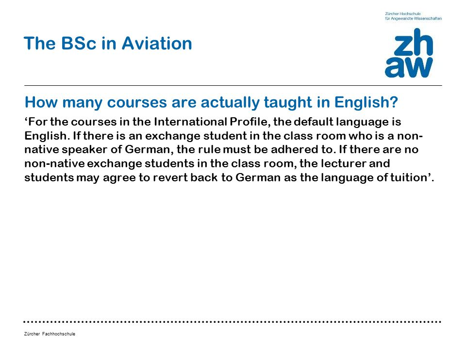 Zürcher Fachhochschule The BSc in Aviation How many courses are actually taught in English.