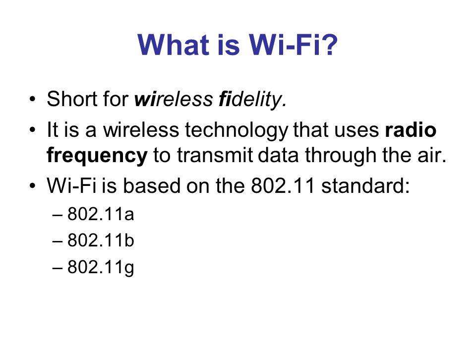 Wi-Fi Alliance Non-profit standards organization.