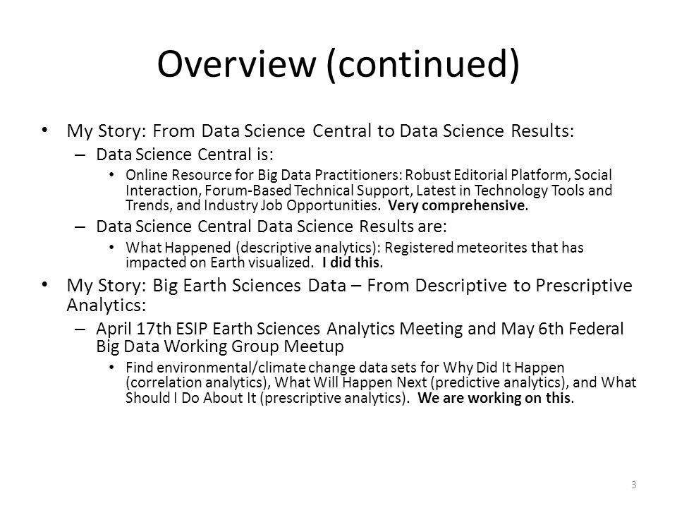 Why Did It Happen (correlation analytics) and What Will Happen Next (predictive analytics).
