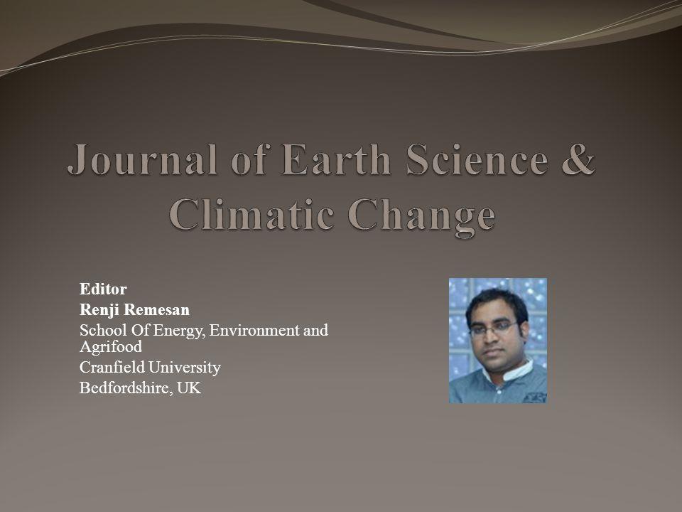Editor Renji Remesan School Of Energy, Environment and Agrifood Cranfield University Bedfordshire, UK