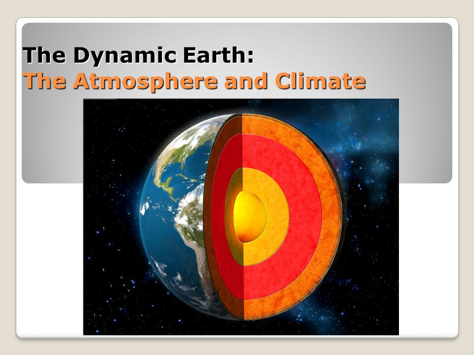 Chapter 3, section 2 Earth's Atmosphere Relatively thin layer of gases that envelope the earth