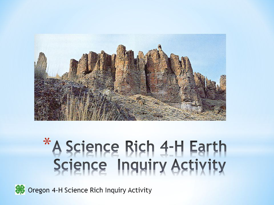 Oregon 4-H Science Rich Inquiry Activity