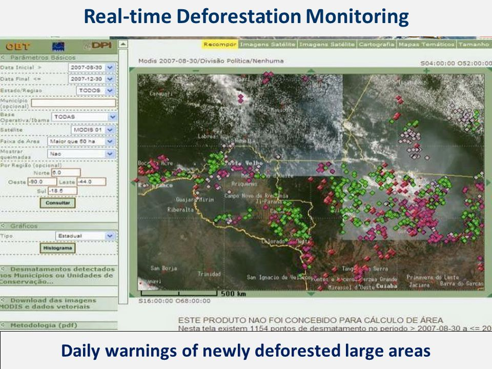 Daily warnings of newly deforested large areas Real-time Deforestation Monitoring