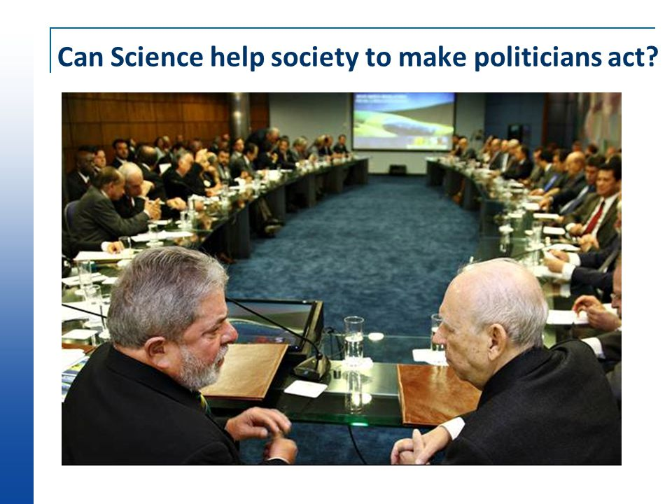 Can Science help society to make politicians act