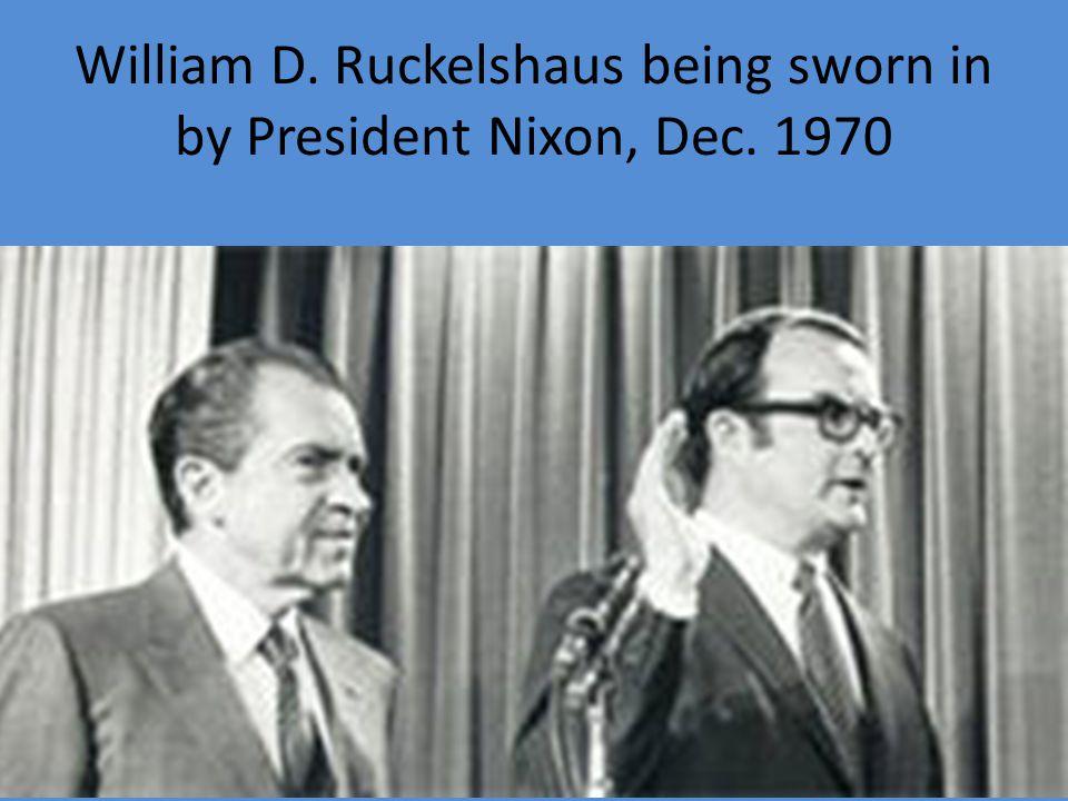 William D. Ruckelshaus being sworn in by President Nixon, Dec. 1970