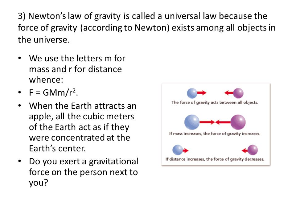 4) G does not equal g!!.G is a universal constant (like  ).