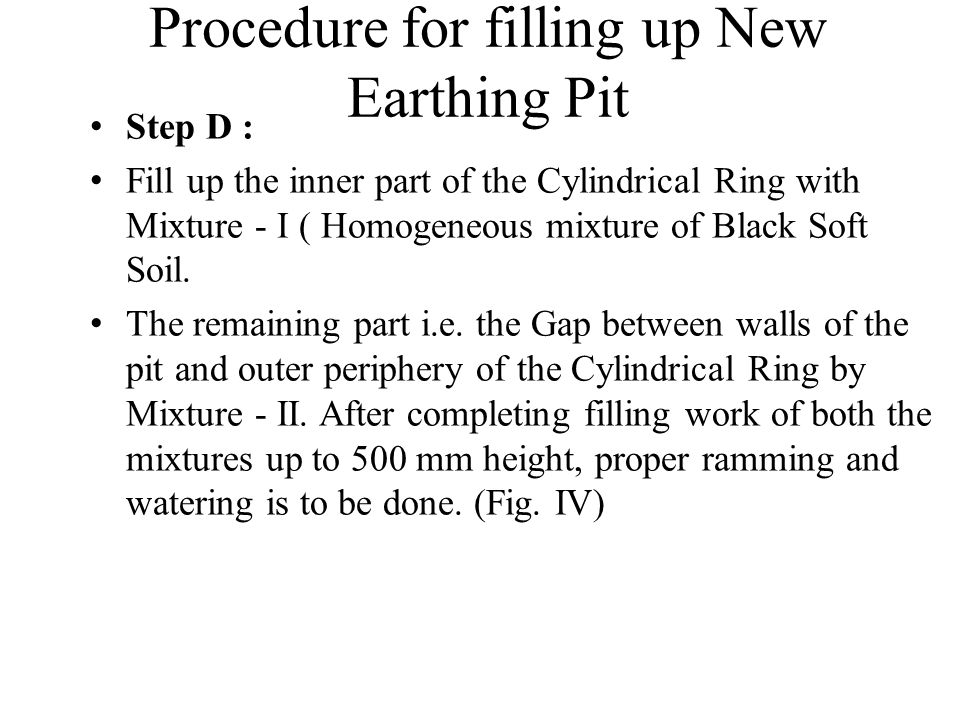 Step D : Fill up the inner part of the Cylindrical Ring with Mixture - I ( Homogeneous mixture of Black Soft Soil. The remaining part i.e. the Gap bet