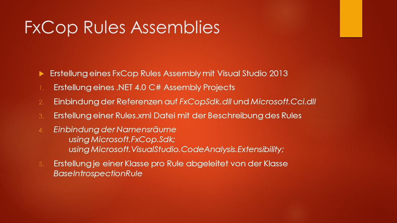 FxCop Rules Assemblies  Erstellung eines FxCop Rules Assembly mit Visual Studio 2013 1.