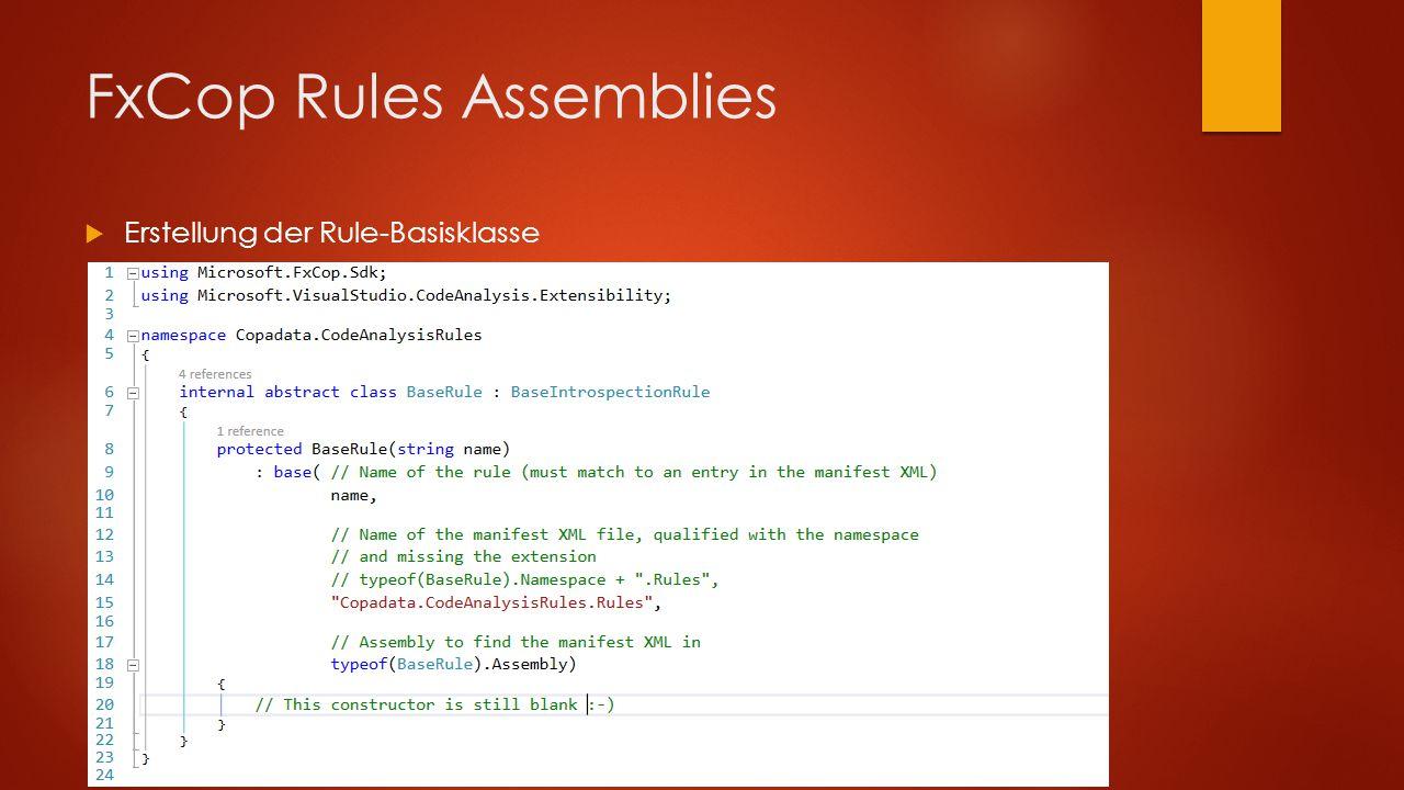 FxCop Rules Assemblies  Erstellung der Rule-Basisklasse