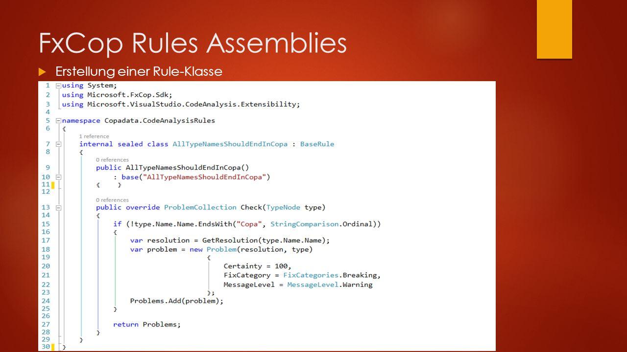 FxCop Rules Assemblies  Erstellung einer Rule-Klasse