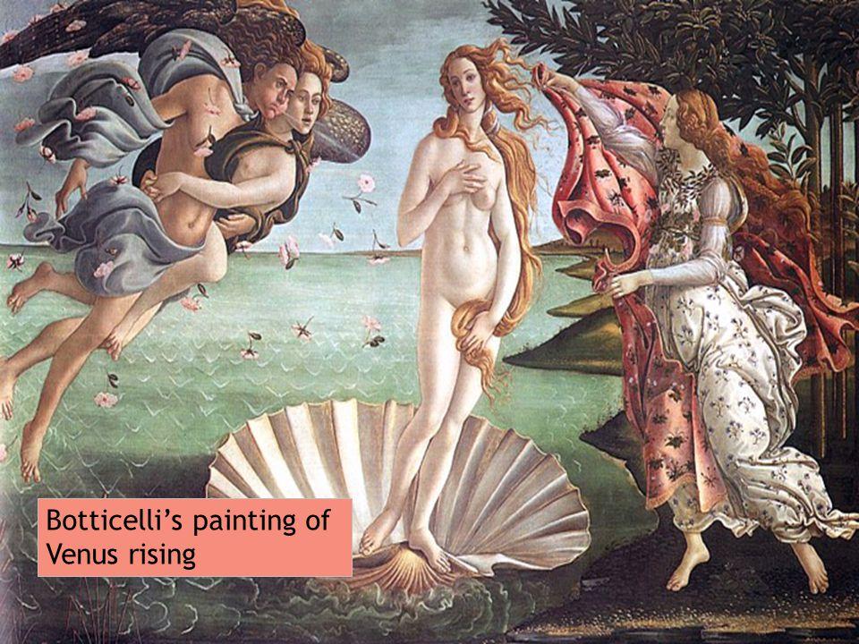 Botticelli's painting of Venus rising