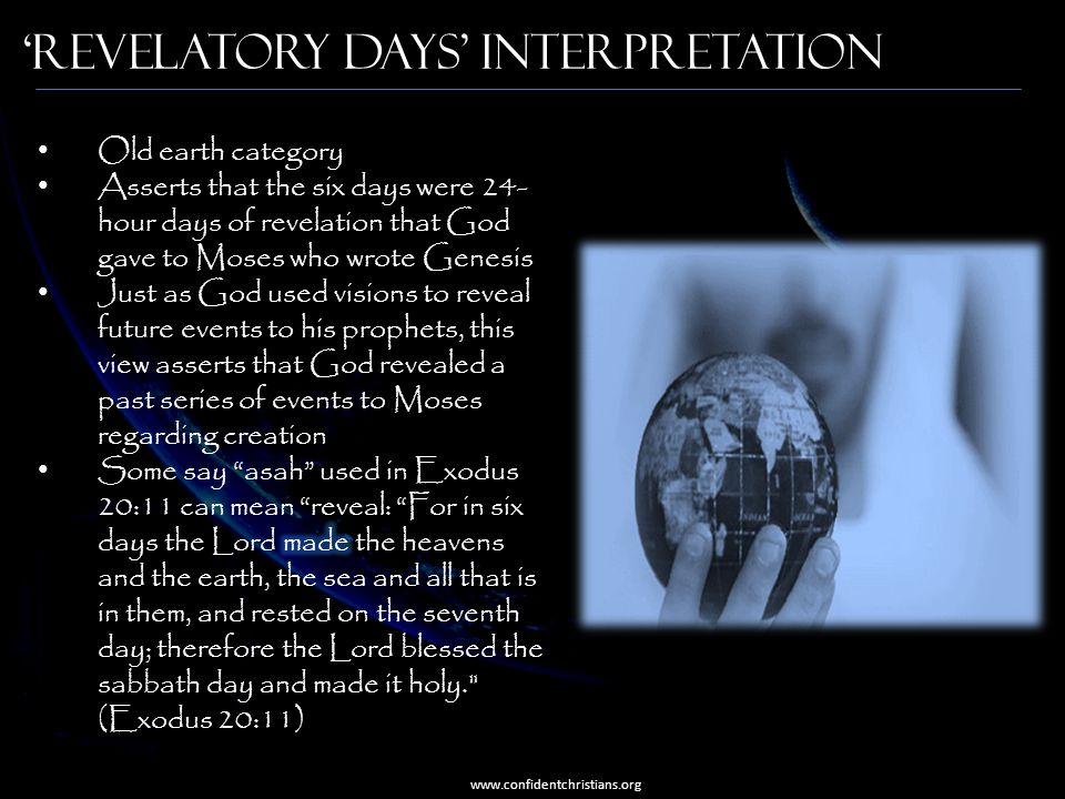 'Revelatory Days' Interpretation www.confidentchristians.org