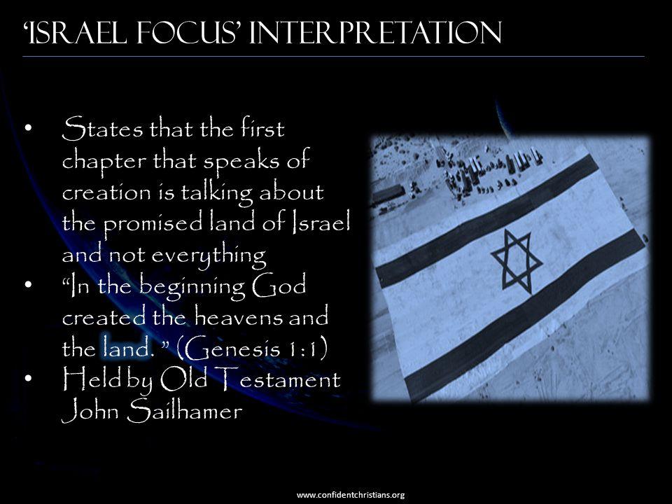 'Israel Focus' Interpretation www.confidentchristians.org