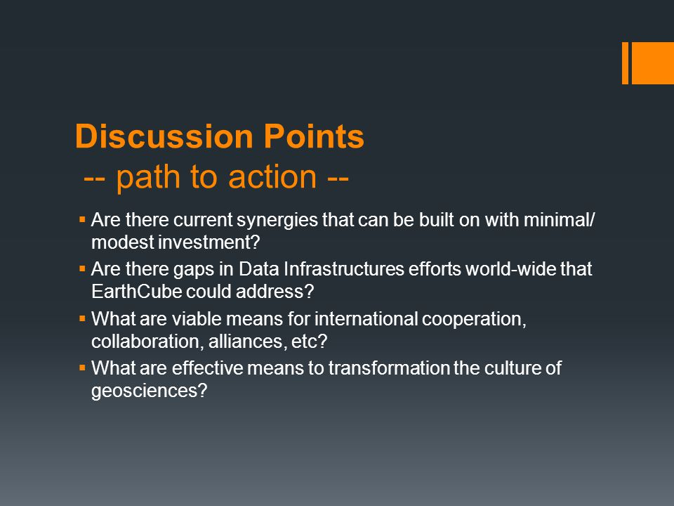 Discussion Points -- path to action --  Are there current synergies that can be built on with minimal/ modest investment.