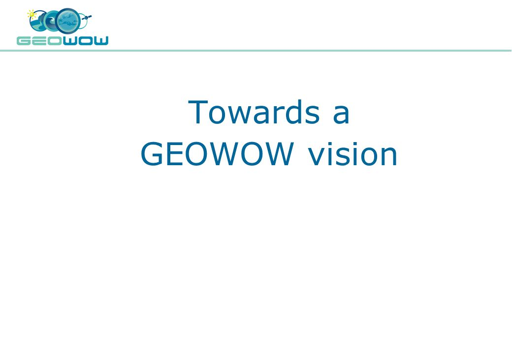 Digital Earth Communities Towards a GEOWOW vision