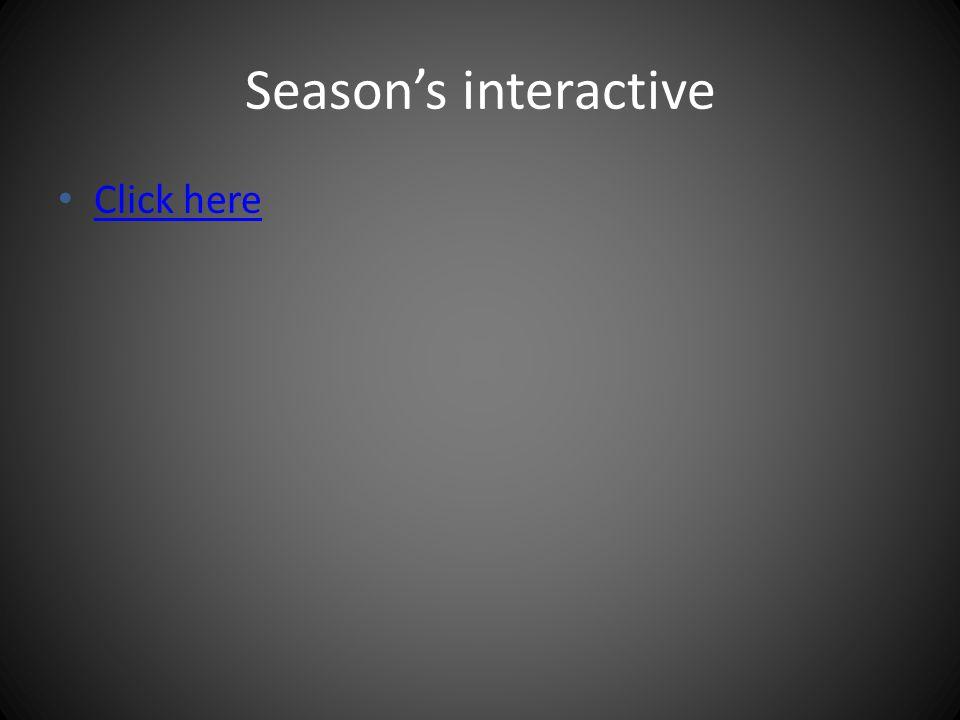 Season's interactive Click here