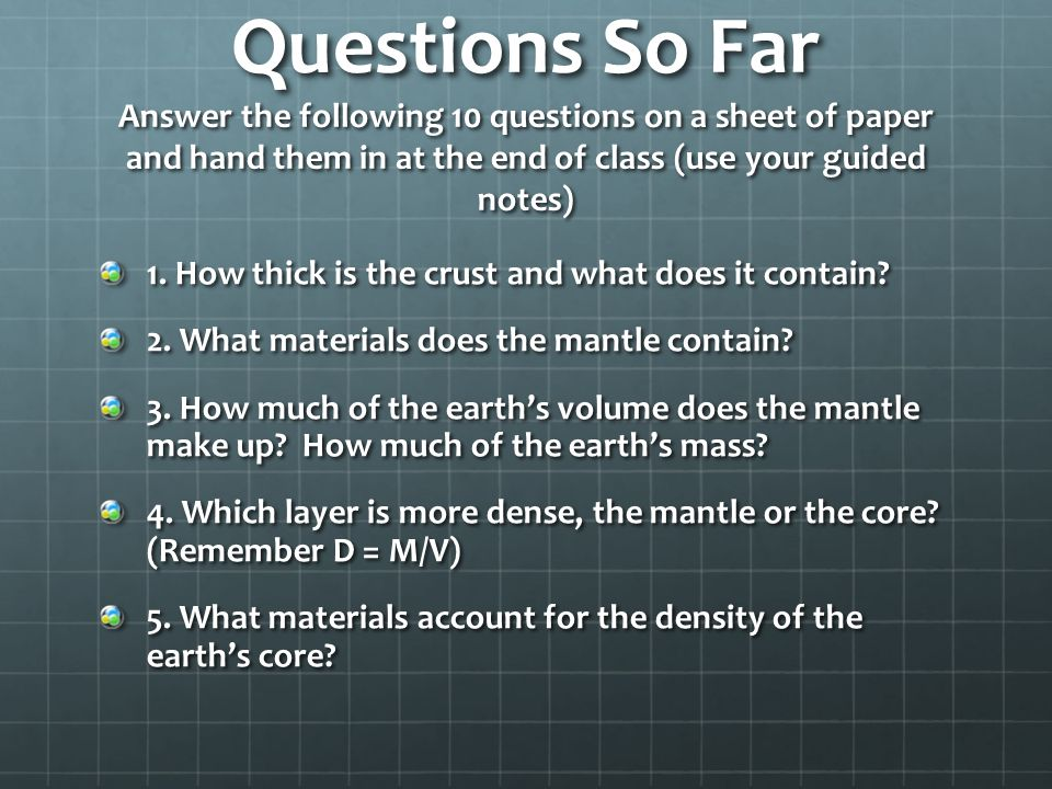 Physical Properties _________ between __________ and ________ varies with depth of each of earth's layers _________ between __________ and ________ va