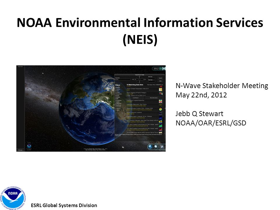 ESRL Global Systems Division What is NEIS.