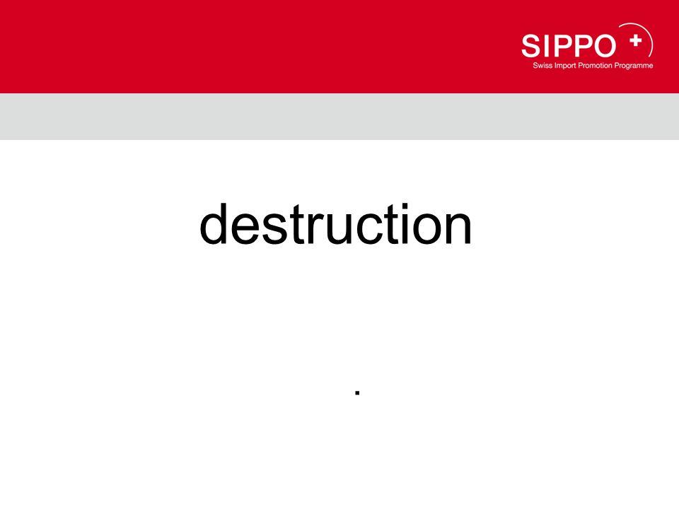 destruction.