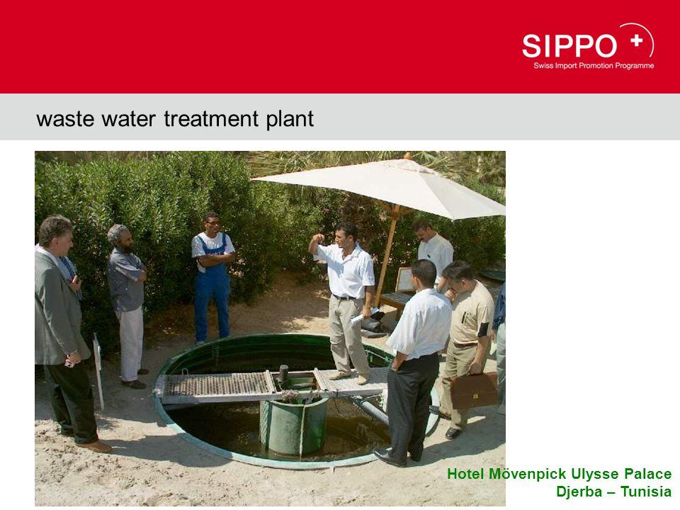 waste water treatment plant Hotel Mövenpick Ulysse Palace Djerba – Tunisia