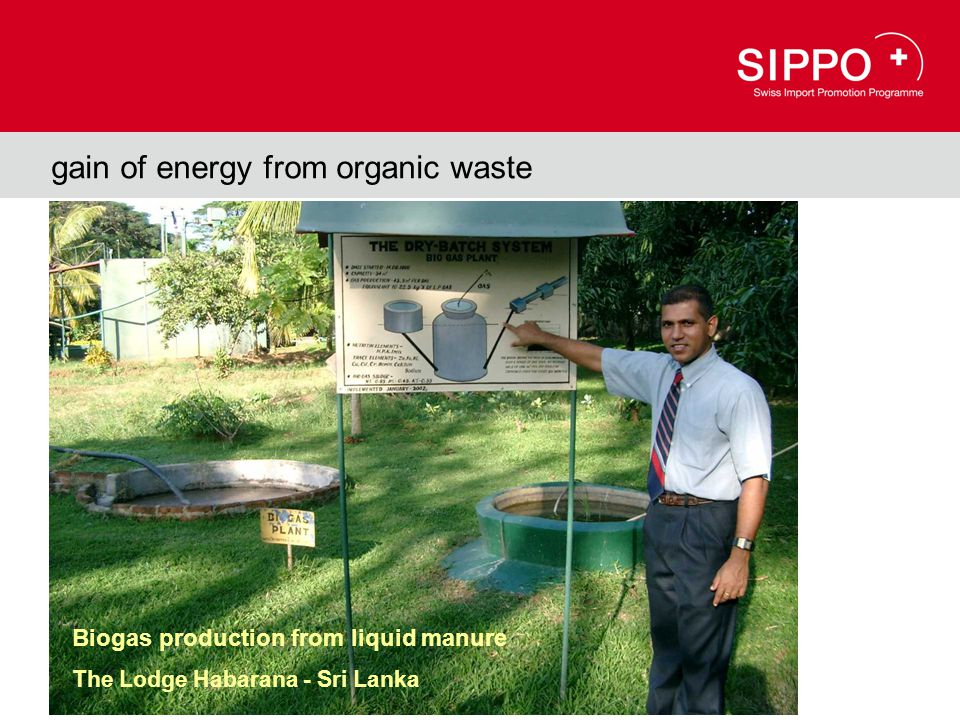 gain of energy from organic waste Biogas production from liquid manure The Lodge Habarana - Sri Lanka