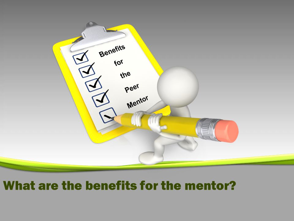 What are the benefits for the mentor