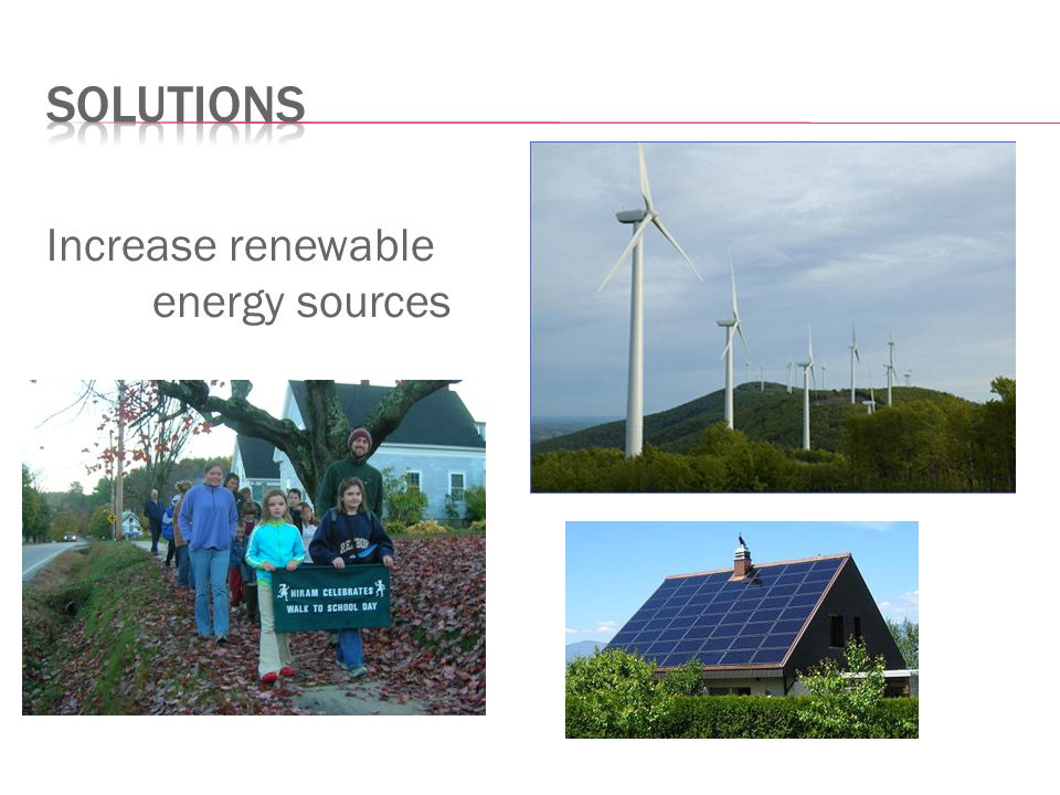 Increase renewable energy sources