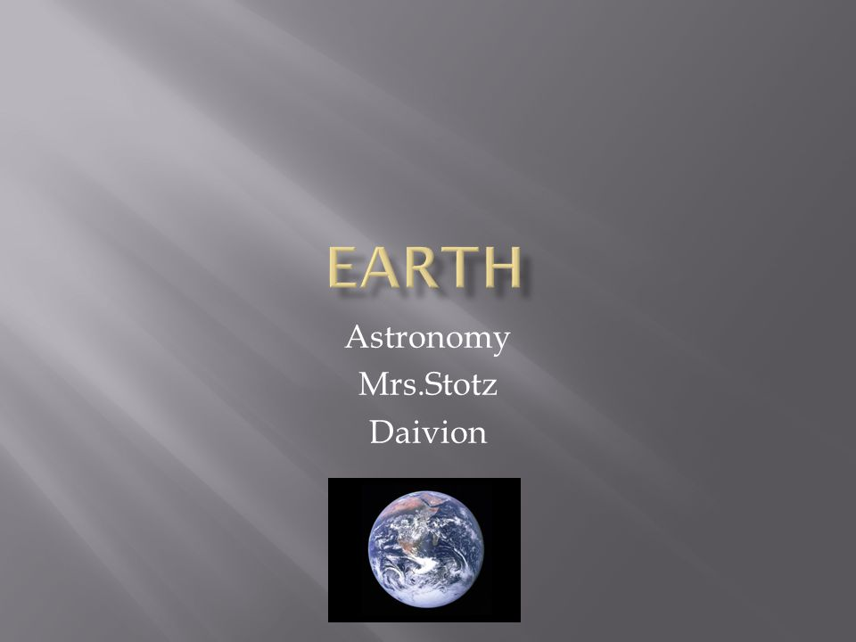 Astronomy Mrs.Stotz Daivion
