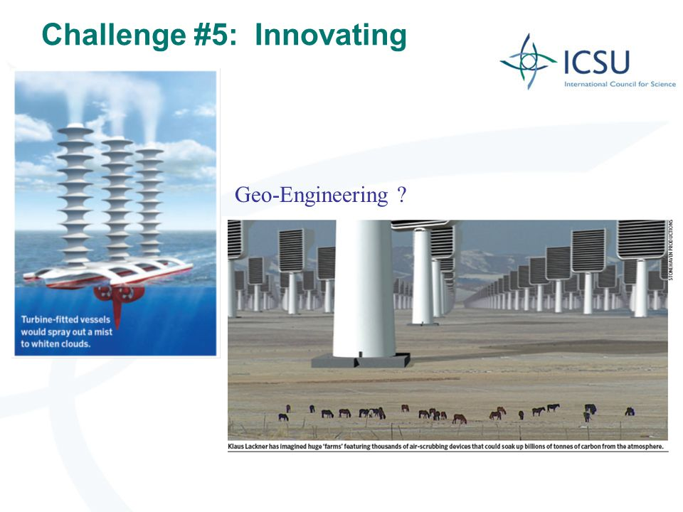 Challenge #5: Innovating 6 Geo-Engineering ?
