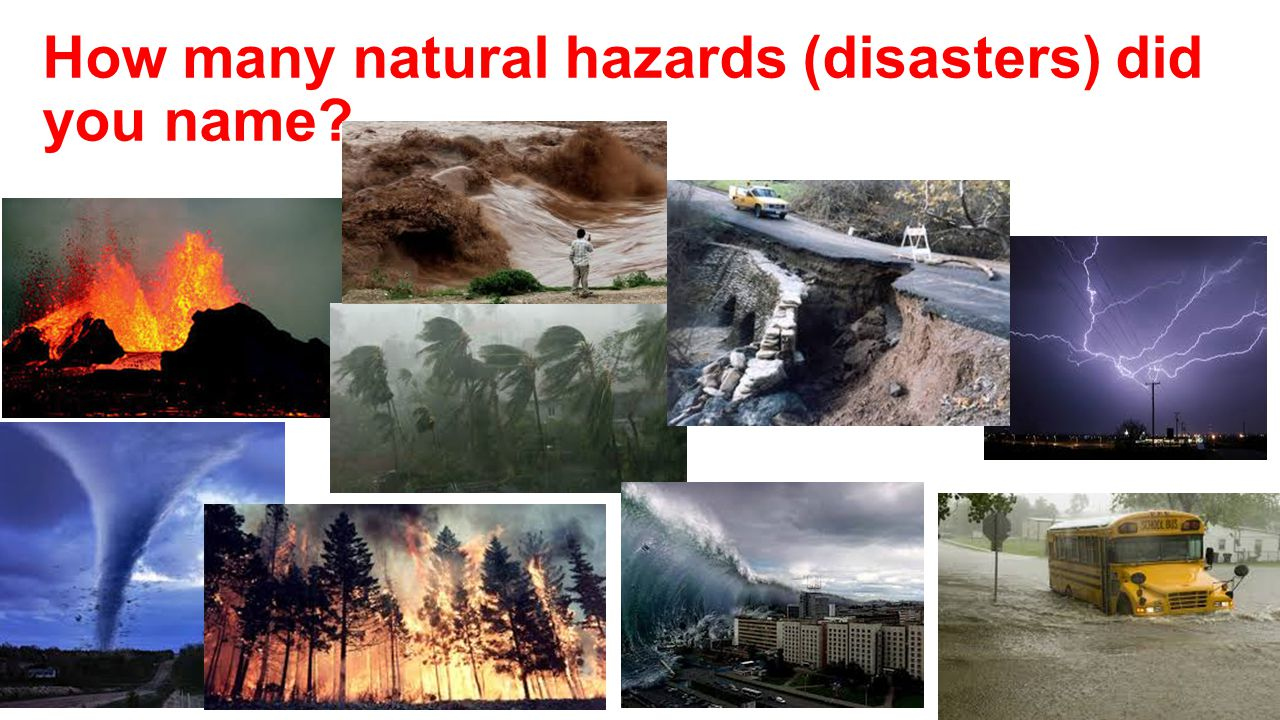 How many natural hazards (disasters) did you name?