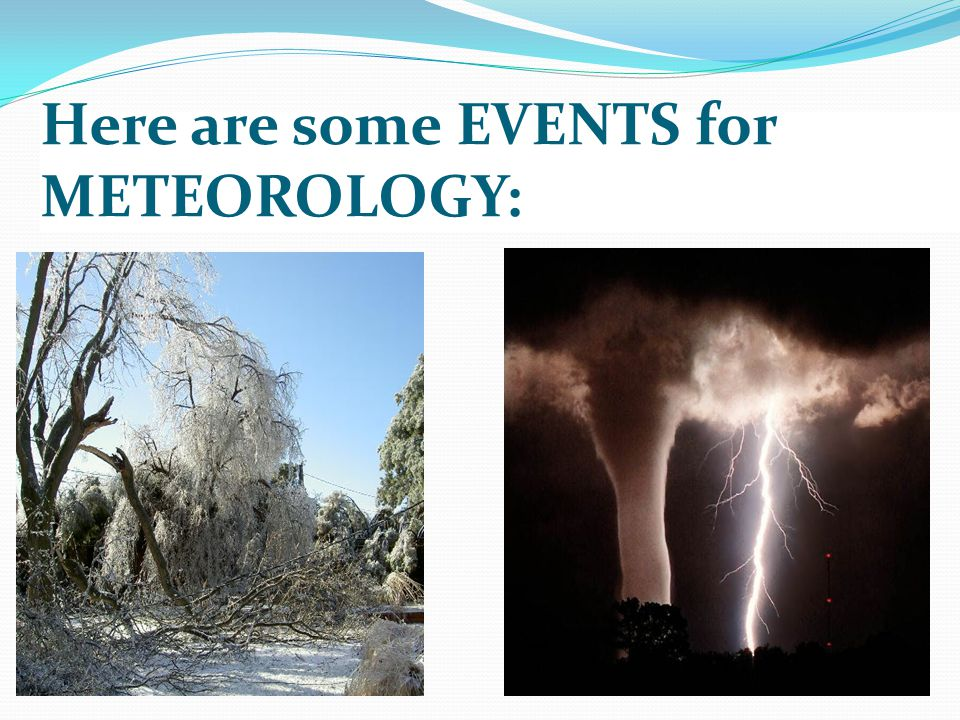 Here are some EVENTS for METEOROLOGY: