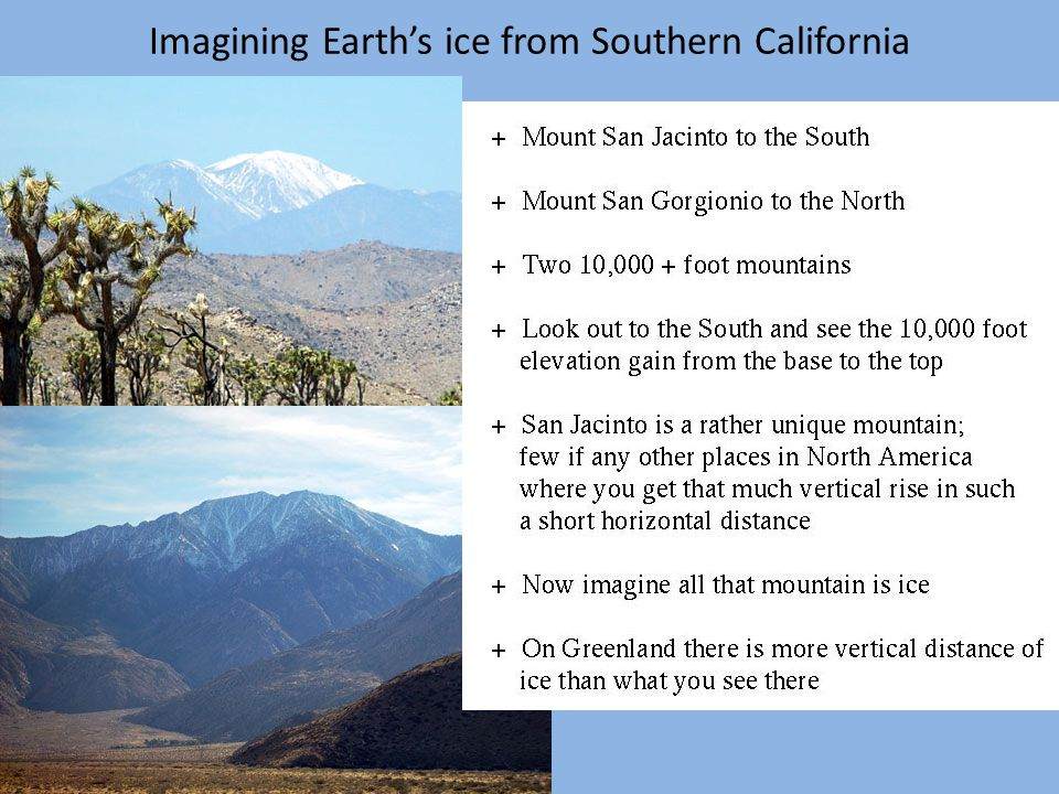 Imagining Earth's ice from Southern California asdf