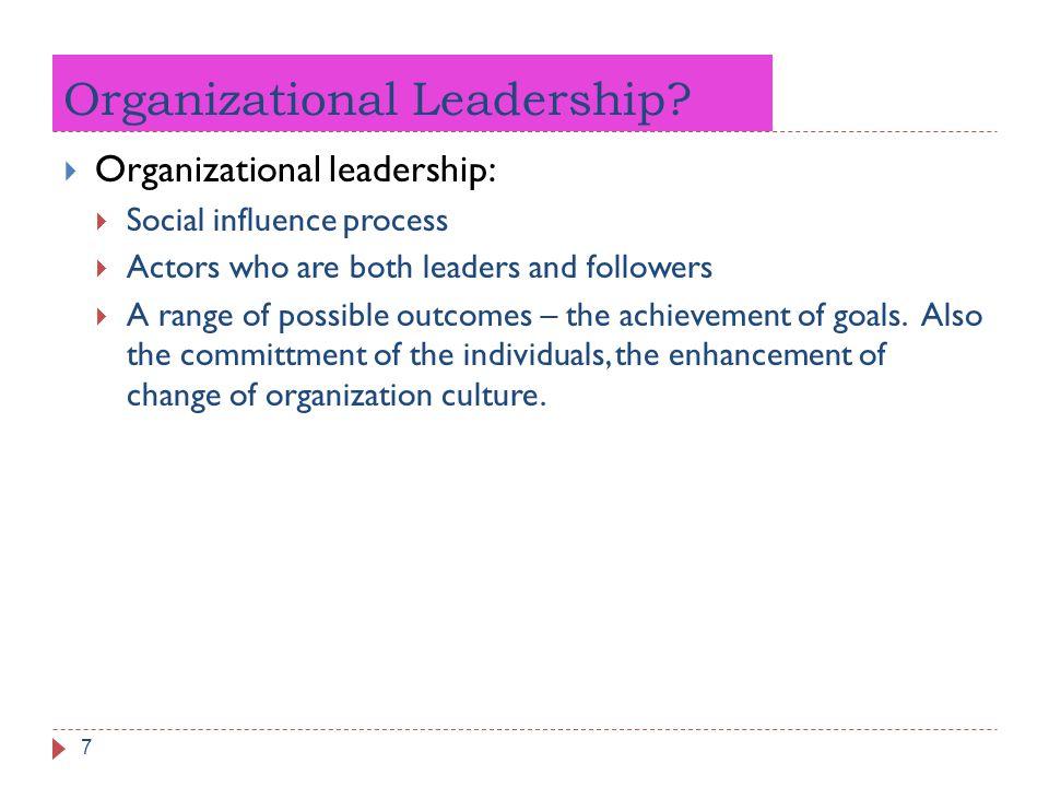 7 COMPETENCIES OF EFFECTIVE LEADERS: 8 1.Drive 2.