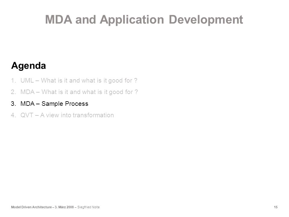 15Model Driven Architecture – 3.