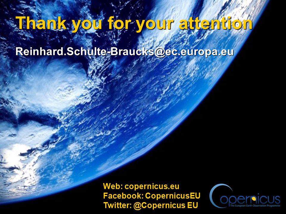 13 Thank you for your attention Reinhard.Schulte-Braucks@ec.europa.eu Web: copernicus.eu Facebook: CopernicusEU Twitter: @Copernicus EU