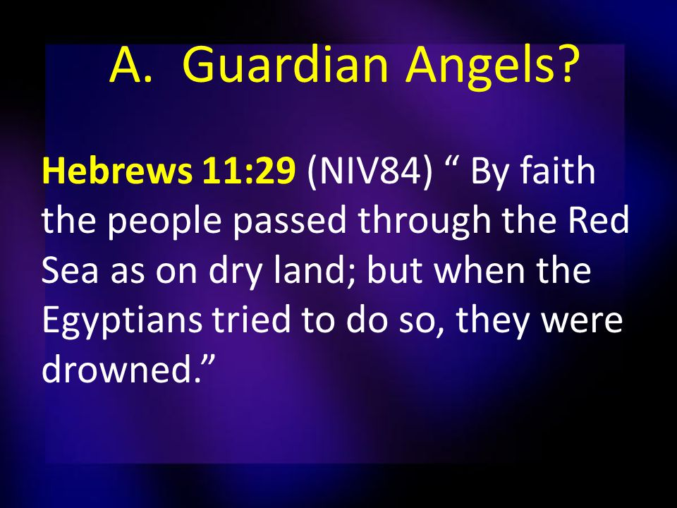 A. Guardian Angels.
