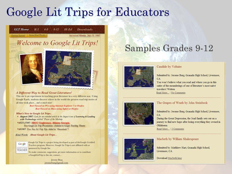 Hall Davidson, 2007 Google Lit Trips for Educators Samples Grades 9-12