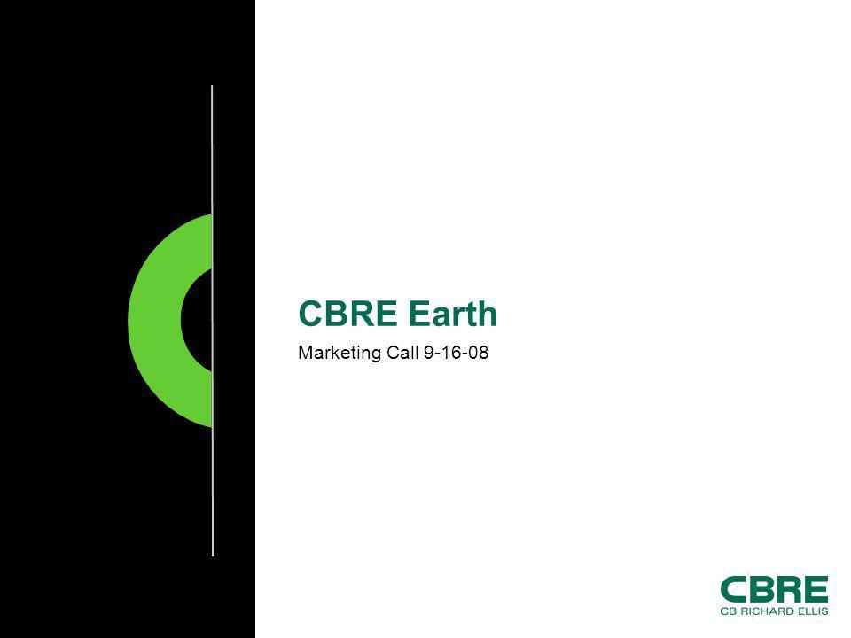 Marketing Call 9-16-08 CBRE Earth