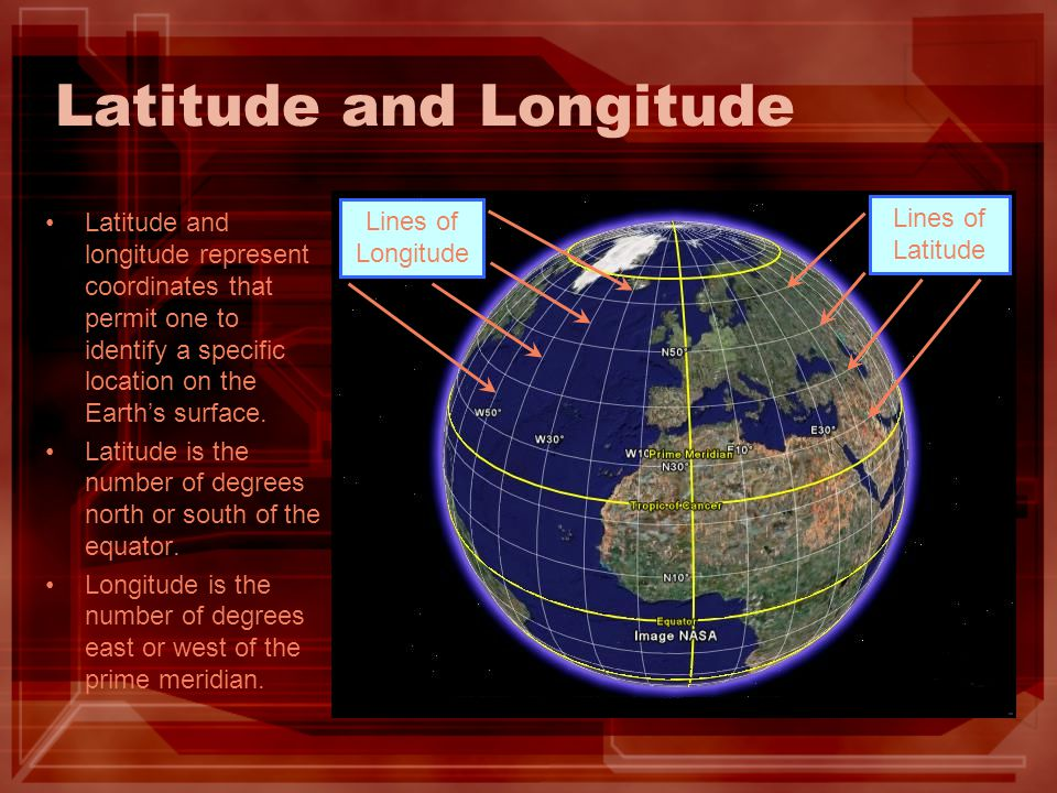 Latitude and Longitude Latitude and longitude represent coordinates that permit one to identify a specific location on the Earth's surface. Latitude i