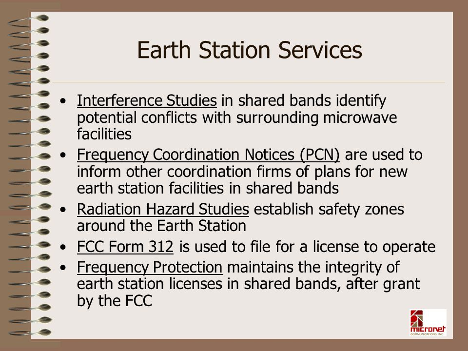 Earth Station Services Interference Studies in shared bands identify potential conflicts with surrounding microwave facilities Frequency Coordination