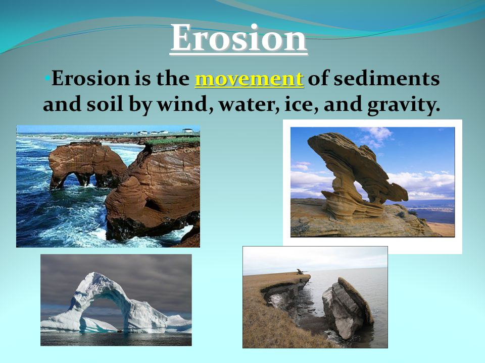 Deposition Deposition is the dropping, or depositing, of sediments (soil, sand and minerals) by water, wind, or ice.